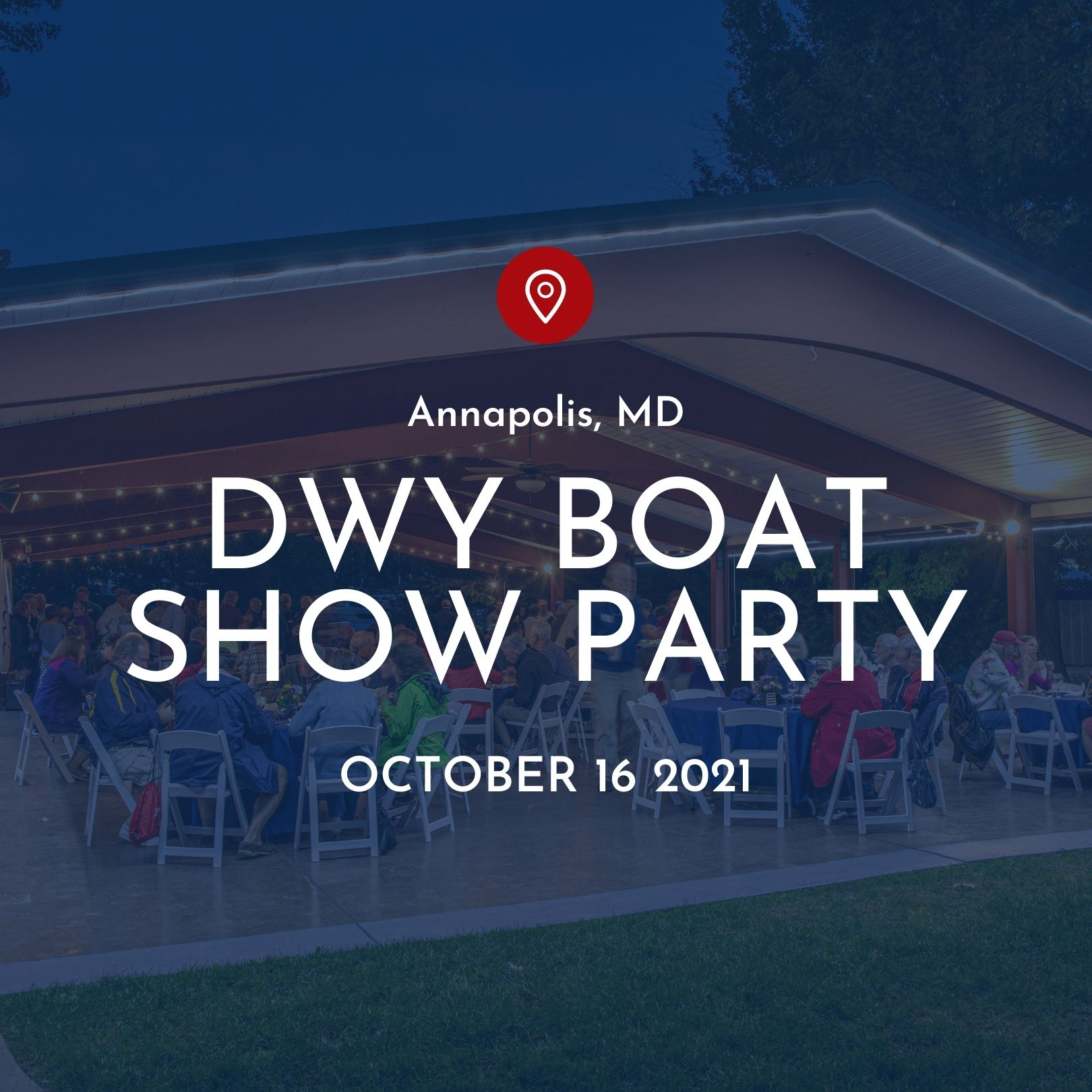 Saturday - Oct 16th @ Port Annapolis Marina from 6 PM to 10 PM