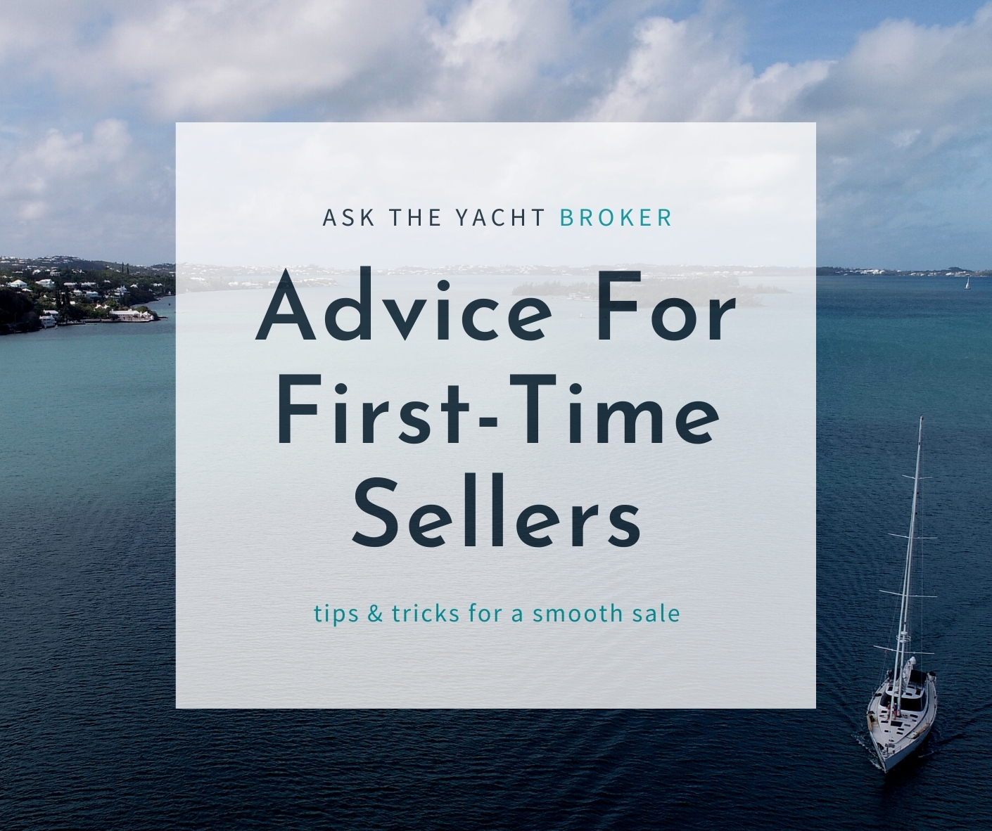 Advice for First Time Sellers