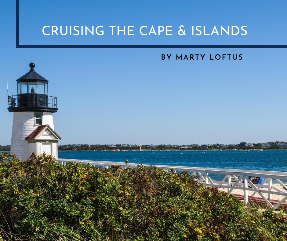 Cruising the Cape & Islands