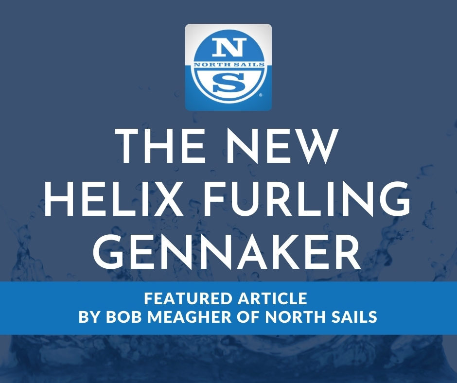 Helix Furling Gennaker - Your New Favorite Downwind Sail